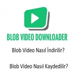 Online Blob Video İndirme